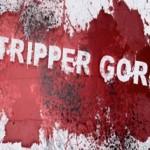 TripperGore